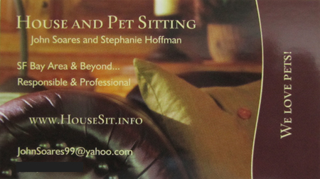 Our business card for house-sitting in northern California, with a focus on San Francisco, Santa Cruz, and the greater Bay Area.